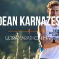L'uomo più in forma del mondo: Dean Karnazes